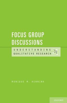 Understanding Focus Group Discussions By Hennink, Monique M./ Leavy, Patricia (EDT)