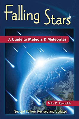Falling Stars By Reynolds, Mike D., Ph.D./ Getman, Vladimir (CON)